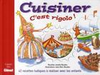 Couverture du livre « Cuisiner, c'est rigolo ! 42 recettes ludiques à réaliser avec les enfants » de Jean-Marc Boudou aux éditions Glenat