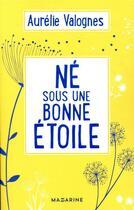 Couverture du livre « Né sous une bonne étoile » de Aurelie Valognes aux éditions Mazarine