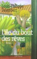 Couverture du livre « L'Ile Du Bout Des Reves » de D'Alembert aux éditions Bibliophane-daniel Radford