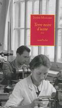 Couverture du livre « Terre noire d'usine » de Janine Massard aux éditions Bernard Campiche