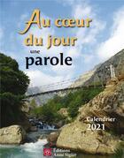 Couverture du livre « Au coeur du jour une parole (édition 2021) » de Collectif aux éditions Mediaspaul