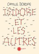 Couverture du livre « Isidore et les autres » de Camille Bordas aux éditions Inculte