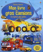Couverture du livre « Mon livre des gros camions » de Megan Cullis aux éditions Usborne