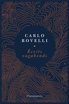 Couverture du livre « Écrits vagabonds » de Carlo Rovelli aux éditions Flammarion