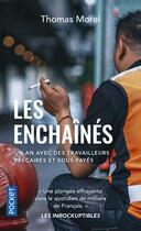 Couverture du livre « Les enchainés » de Thomas Morel aux éditions Pocket