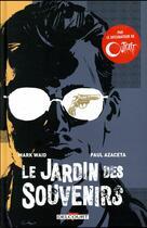 Couverture du livre « Le jardin des souvenirs » de Mark Waid et Nick Filardi et Paul Azaceta aux éditions Delcourt