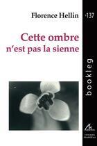 Couverture du livre « Cette ombre n'est pas la sienne » de Florence Hellin aux éditions Maelstrom