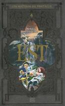 Couverture du livre « Les maîtres du pentacle t.4 ; est » de Mario Fecteau aux éditions Michel Quintin
