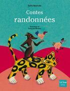 Couverture du livre « Contes randonnées » de Francoise Moreau et Edith Montelle aux éditions Gulf Stream