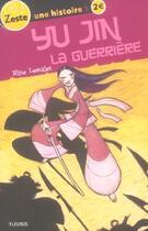 Couverture du livre « Yu-jin la guerriere » de Nine Lescalet aux éditions Fleurus