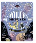 Couverture du livre « Mille méduses » de Gwenael David et Julia Wauters aux éditions Helium