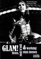 Couverture du livre « Glam ! strass, rock'n'roll et working class heroes » de Olivier Polard et Serge Le Roy aux éditions Camion Blanc
