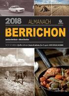 Couverture du livre « Almanach du Berrichon (édition 2018) » de Jeanine Berducat et Gerard Bardon aux éditions Communication Presse Edition