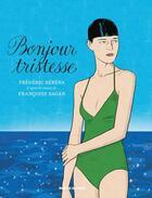 Couverture du livre « Bonjour tristesse » de Françoise Sagan et Frederic Rebena aux éditions Rue De Sevres