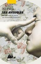 Couverture du livre « Les aveugles » de Feiyu Bi aux éditions Picquier