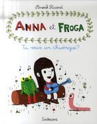 Couverture du livre « Anna et Froga t.1 ; tu veux un chwingue ? » de Anouk Ricard aux éditions Sarbacane