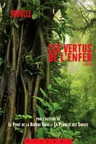 Couverture du livre « Les vertus de l'enfer » de Pierre Boulle aux éditions Olizane