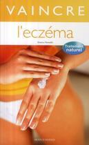 Couverture du livre « Vaincre l'eczéma ; traitement naturel » de Sheena Meredith aux éditions Modus Vivendi