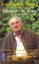 Couverture du livre « Les Memoires Des Sept Vies T.2 ; Croire Et Oser » de Jean-Francois Deniau aux éditions Pocket