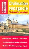 Couverture du livre « Civilisation Espagnole » de Christian Regnier et Jose Marron aux éditions Pocket