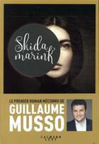 Couverture du livre « Skidamarink » de Guillaume Musso aux éditions Calmann-levy