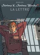 Couverture du livre « Jérôme K. Jérôme Bloche T.16 ; la lettre » de Alain Dodier aux éditions Dupuis