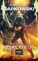 Couverture du livre « Sorceleur t.4 ; le temps du mépris » de Andrzej Sapkowski aux éditions Milady Imaginaire