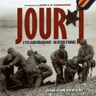 Couverture du livre « Jour j ; le livre du 60e anniversaire du débarquement ; une histoire d'hommes » de Dan Van Der Vat aux éditions Heimdal