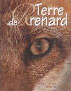 Couverture du livre « Terre de renard » de Fabrice Cahez aux éditions Communication Presse Edition
