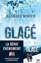 Couverture du livre « Glacé » de Bernard Minier aux éditions Xo