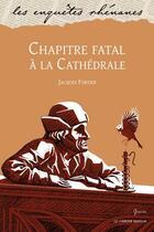 Couverture du livre « Chapitre fatal à la cathédrale » de Jacques Fortier aux éditions Le Verger