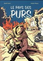 Couverture du livre « Au pays des purs » de Sarah Caron et Hubert Maury aux éditions La Boite A Bulles