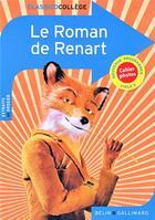 Couverture du livre « Le roman de renart » de Pauline Durand-Aliker aux éditions Belin Education