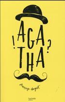 Couverture du livre « Agatha » de Francoise Dargent aux éditions Hachette Romans