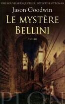Couverture du livre « Le mystère Bellini » de Jason Goodwin aux éditions Plon