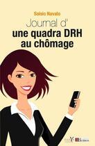 Couverture du livre « Journal d'une quadra DRH au chômage » de Soisic Navalo aux éditions Demos