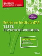 Couverture du livre « Entrée en instituts d'AP ; tests psychotecniques (3e édition) » de Claude Miniere aux éditions Vuibert