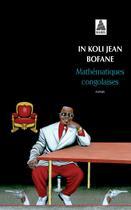 Couverture du livre « Mathématiques congolaises » de In Koli Jean Bofane aux éditions Actes Sud