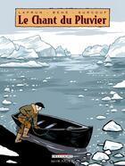 Couverture du livre « Le chant du pluvier » de Amandine Laprun et Erwann Surcouf et Joseph Behe aux éditions Delcourt