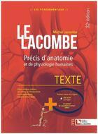 Couverture du livre « Lacombe ; précis d'anatomie et de physiologie humaines (32e édition) » de Michel Lacombe aux éditions Lamarre