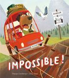 Couverture du livre « Impossible ! » de Tracey Corderoy et Tony Neal aux éditions Elan Vert