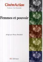 Couverture du livre « CINEMACTION T.129 ; femmes et pouvoir » de Cinemaction aux éditions Charles Corlet