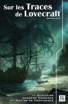Couverture du livre « Sur les traces de Lovecraft » de Collectif aux éditions Nestiveqnen