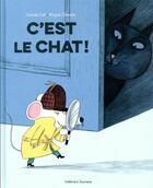 Couverture du livre « C'est le chat ! » de Davide Cali et Magali Clavelet aux éditions Gallimard-jeunesse