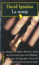 Couverture du livre « Le Scoop » de David Ignatus aux éditions Pocket