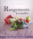 Couverture du livre « Rangements à coudre » de Cecile Franconie aux éditions Le Temps Apprivoise
