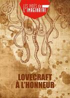 Couverture du livre « Lovecraft à l'honneur » de Laurent Poujois et Roland C. Wagner et Patrick Marcel et Indes De L'Imaginaire aux éditions Les Moutons électriques