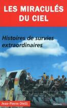Couverture du livre « Les miracules du ciel » de Jean-Pierre Otelli aux éditions Jpo