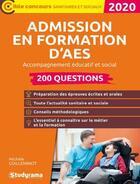 Couverture du livre « Admission en formation d'AES ; accompagnement éducatif et social » de Michele Guilleminot aux éditions Studyrama