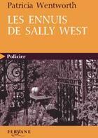 Couverture du livre « Les ennuis de Sally West » de Patricia Wentworth aux éditions Feryane